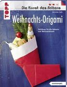 Cover-Bild zu Weihnachts-Origami (kreativ.kompakt.) Die Kunst des Faltens von Saile, Christian
