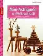 Cover-Bild zu Mini-Astfiguren zur Weihnachtszeit von Täubner, Armin