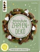 Cover-Bild zu Winterliche Zapfendeko (kreativ.kompakt) von Milan, Kornelia
