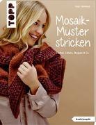 Cover-Bild zu Mosaik-Muster stricken (kreativ.kompakt.) von Steinbach, Tanja