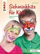 Cover-Bild zu Schminkhits für Kids von Tronser, Petra