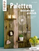 Cover-Bild zu Paletten dekorativ und praktisch (kreativ.kompakt.) von Rögele, Alice