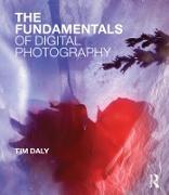 Cover-Bild zu The Fundamentals of Digital Photography (eBook) von Daly, Tim