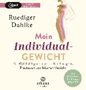 Cover-Bild zu Mein Individualgewicht von Dahlke, Ruediger