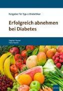 Cover-Bild zu Erfolgreich abnehmen bei Diabetes von Hauner, Dagmar