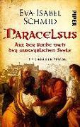 Cover-Bild zu Paracelsus - Auf der Suche nach der unsterblichen Seele