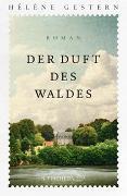 Cover-Bild zu Gestern, Hélène: Der Duft des Waldes