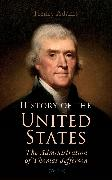 Cover-Bild zu History of the United States: The Administration of Thomas Jefferson (eBook) von Adams, Henry