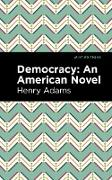 Cover-Bild zu Democracy (eBook) von Adams, Henry