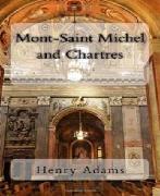 Cover-Bild zu Mont-Saint-Michel and Chartres (eBook) von Adams, Henry