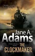 Cover-Bild zu The Clockmaker (eBook) von Adams, Jane A.