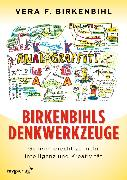 Cover-Bild zu Birkenbihl, Vera F.: Birkenbihls Denkwerkzeuge (eBook)