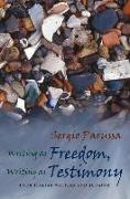 Cover-Bild zu Writing as Freedom, Writing as Testimony: Four Italian Writers and Judaism von Parussa, Sergio