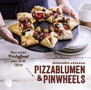Cover-Bild zu Pizzablumen und Pinwheels von Abraham, Bérengère