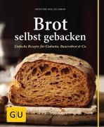 Cover-Bild zu Brot selbst gebacken von Müller-Urban, Kristiane