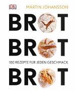 Cover-Bild zu Brot Brot Brot von Johansson, Martin