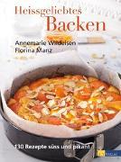 Cover-Bild zu Heissgeliebtes Backen von Wildeisen, Annemarie
