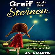 Cover-Bild zu Greif nach den Sternen (Audio Download) von Martin, Anja