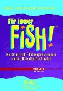 Cover-Bild zu Für immer Fish! (eBook) von Lundin, Stephen C.