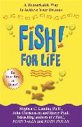 Cover-Bild zu Fish! for Life von Lundin, Stephen C.