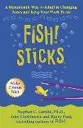Cover-Bild zu Fish! Sticks von Lundin, Stephen C.