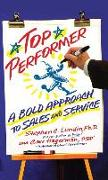 Cover-Bild zu Top Performer: A Bold Approach to Sales and Service von Lundin, Stephen C.