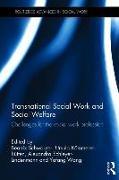 Cover-Bild zu Transnational Social Work and Social Welfare: Challenges for the Social Work Profession von Schwarzer, Beatrix (Hrsg.)