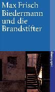 Cover-Bild zu Frisch, Max: Biedermann und die Brandstifter (eBook)