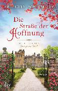 Cover-Bild zu Die Straße der Hoffnung (eBook) von Whitmore, Felicity