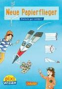 Cover-Bild zu Pixi Wissen 101: VE 5: Neue Papierflieger von Bischoff, Karin