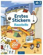 Cover-Bild zu Erstes Stickern Baustelle von Coenen, Sebastian (Illustr.)
