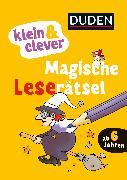 Cover-Bild zu klein & clever: Magische Leserätsel von Nahrgang, Frauke
