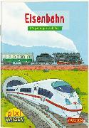 Cover-Bild zu Pixi Wissen 28: VE 5: Eisenbahn von Künzel, Nicole