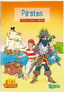 Cover-Bild zu Pixi Wissen 2: VE 5: Piraten von Rudel, Imke