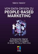Cover-Bild zu Hassler, Marco: Von Data-driven zu People-based Marketing