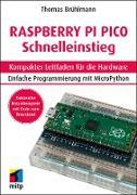 Cover-Bild zu Brühlmann, Thomas: Raspberry Pi Pico Schnelleinstieg (eBook)