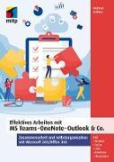Cover-Bild zu Gräfen, Helmut: Effektives Arbeiten mit MS Teams, OneNote, Outlook & Co (eBook)