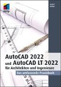 Cover-Bild zu Ridder, Detlef: AutoCAD 2022 und AutoCAD LT 2022 für Architekten und Ingenieure (eBook)