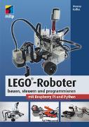 Cover-Bild zu Kaffka, Thomas: LEGO®-Roboter bauen, steuern und programmieren mit Raspberry Pi und Python