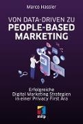 Cover-Bild zu Hassler, Marco: Von Data-driven zu People-based Marketing (eBook)