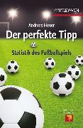Cover-Bild zu Heuer, Andreas: Der perfekte Tipp (eBook)