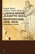 Cover-Bild zu Börne, Ludwig: Briefwechsel (1818-1824) (eBook)