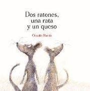 Cover-Bild zu DOS RATONES, UNA RATA Y UN QUESO von Rueda, Claudia
