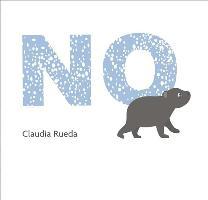 Cover-Bild zu No von Rueda, Claudia (Illustr.)