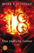 Cover-Bild zu 18 - Das tödliche Gebot (eBook) von Sullivan, Mark T.