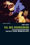 Cover-Bild zu Marti, Kurt: Tal des Schweigens (eBook)