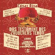 Cover-Bild zu Das Testament des Zauberers Tenor (Audio Download) von Aira, César
