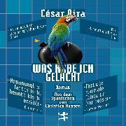 Cover-Bild zu Was habe ich gelacht (Audio Download) von Aira, César