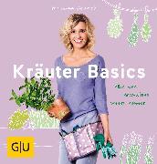 Cover-Bild zu Schacht, Mascha: Kräuter Basics (eBook)