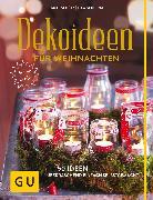 Cover-Bild zu Schütz, Anke: Dekoideen für Weihnachten (eBook)